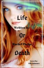 LIFE OR DEATH by Rack14