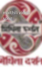 maithili video song by mithiladarshan