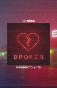 nakamoto yuta-broken {COMPLETED} cover