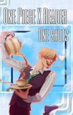 One Piece x Reader {One shots} Requests closed  by ALittleBoo