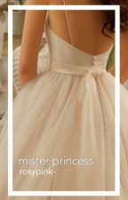 mister princess by rosypink-