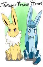 Melting a Frozen Heart (Pokémon Love Story) by Billycorn2002