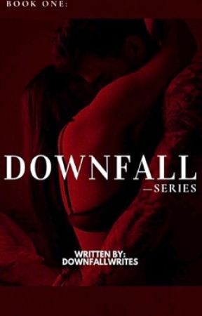 Downfall | ✔️ by downfallwrites