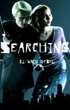 Searching- a Dramione fanfic cover
