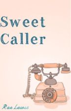 Sweet Caller by -raelewis-