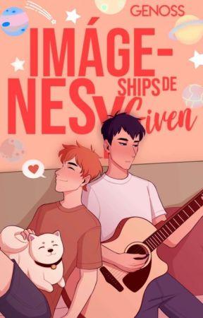 imagenes y ships de Given  by GEN0SS