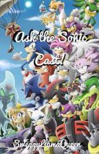 Ask the Sonic Cast! [ON HOLD]  by SweggyLlamaQueen
