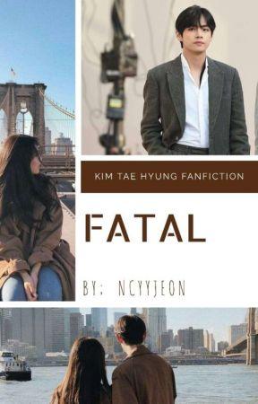 FATAL    Kim Taehyung by Ncyyjeon