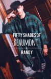 Fifty shades of Beaumont // Randy cover