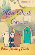 Hija De 3 Osos by moncetadeo