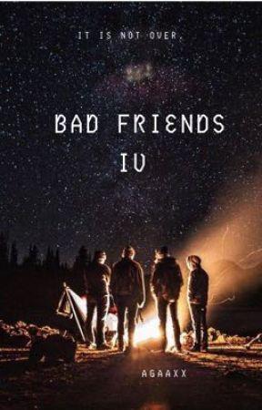 Bad Friends 4 by Agaaxx