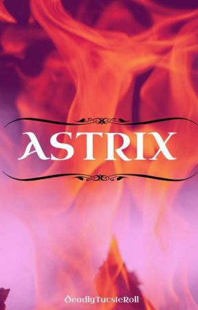 Astrix by DeadlyTutsieRoll