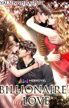BILLIONAIRE'S LOVE ✔️  cover