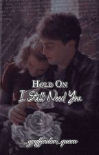 Hold On I Still Need You | Harmione by autumnmoonlight-