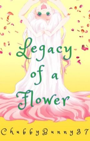 Legacy of A Flower: Naruto (remake) by ChubbyBunny37