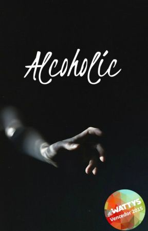 Alcoholic | h.s ✒️ a editar by crystalpale