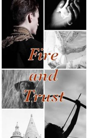 Fire and Trust - A Royal Story by underoossss