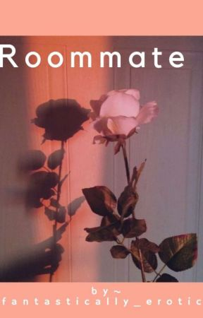 Roommate 18+[Lgbt] by fantastically_erotic