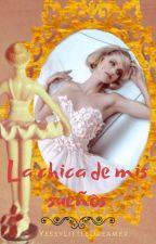 La chica de mis sueños by YessyLittleDreamer