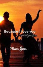 Because I love you... with all your flaws  by minaJum