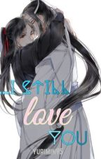even after thirteen years, i still love you | MDZS by Yurimin95
