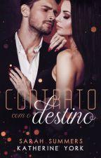 Contrato com o Destino - Amostra by KarenSantosAutora