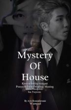 Mystery Of House by ArmKwaskyBTS