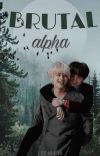 Brutal Alpha {Taegi} cover