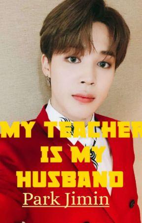 My Teacher Is My Husband  by ttttxtttt
