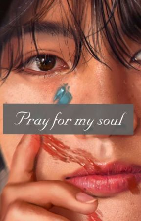 Pray for my soul | Vmin by DesmoniaXIV