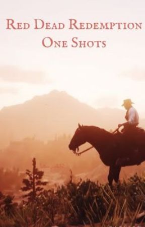 Red Dead Redemption One Shots by Batman_panda23