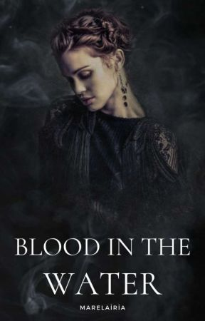 Blood in the Water ✦ Marauders by marelairia