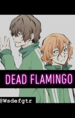 ♛ 𝔇𝔢𝔞𝔡 𝔉𝔩𝔞𝔪𝔦𝔫𝔤𝔬 ♛-【Dead Flamingo】 by Wsdefgtr