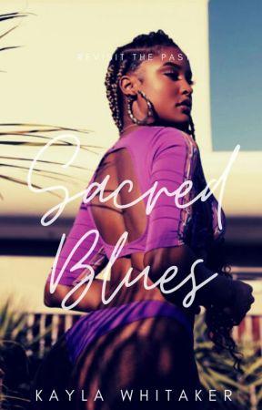 Sacred Blues | obj. by mskaydanae