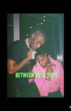 Between Me & You   Carti  & Uzi    by emilycartii