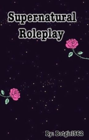 Supernatural Roleplay [OPEN] by botgirl562
