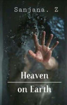 Heaven on Earth #JaaneDeMujhe  by San2045