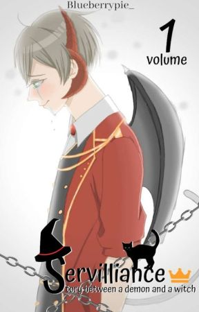 Servilliance : Story Between A Demon And A Witch (Haikyuu!! FF) ✔ by Blueberrypie777