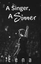 A Singer, A Sinner | #JaaneDeMujhe | ✓ by xEena101x