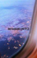 💫instagram Life Pt.2♥️💫 by hopeworld_93