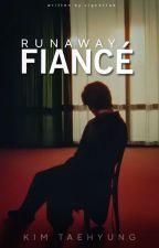 Runaway Fiancé || Taehyung ✓ by vignettae