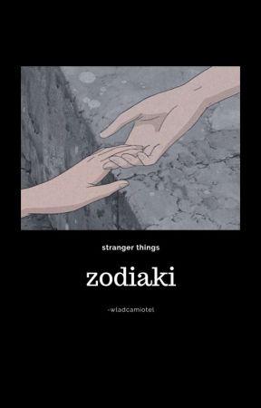 Zodiaki Stranger Things   -wladcamiotel by -wladcamiotel