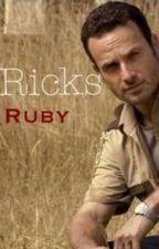 Rick's Ruby by heyitsmeagain_1