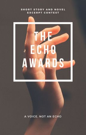 The Echo Awards - Short Story and Novel Excerpt contest [CLOSED] by echoawards