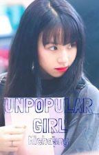 UNPOPULAR GIRL -(MICHAENG) by Orry47