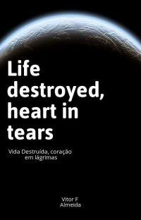 Vida Destruída,Coração Em Lágrimas cover