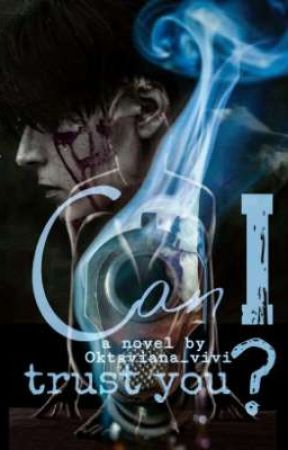 "Can I Trust You? (21+) - The ""C"" series #4 by oktaviana_vivi"