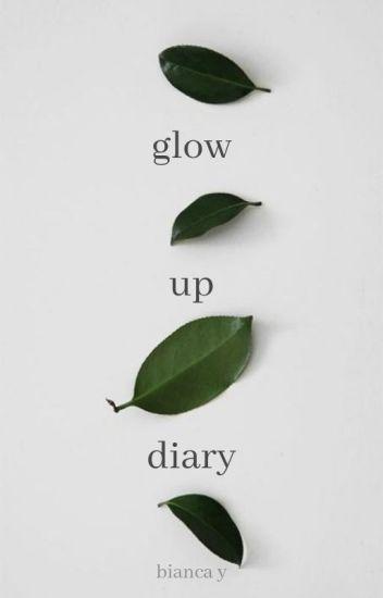 glow up diary