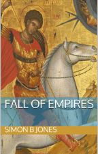 Fall of Empires by SimonJones8