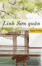 [Đang tiến hành] Linh Sơn quân by DiepKatori
